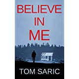 Believe In Me (Gus Young Thrillers Book 2)