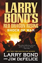Larry Bond's Red Dragon Rising: Shock of War Kindle Edition