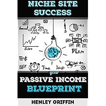 Niche Site Success: Your Passive Income Blueprint