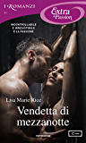 Vendetta di mezzanotte (I Romanzi Extra Passion) (Serie Men of Midnight Vol. 1)