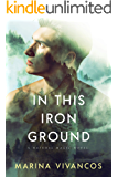 In This Iron Ground (Natural Magic)