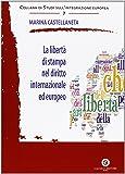 La libertà di stampa nel diritto internazionale ed europeo