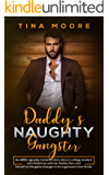 Daddy's Naughty Gangster: An ABDL age play romantic story about a college student who finds love with her Daddy Dom and herself as the game changer in his organized crime family