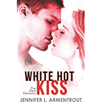 White Hot Kiss (The Dark Elements, Book 1) (English Edition)