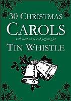 30 Christmas Carols With Sheet Music And