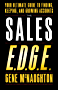 The Sales EDGE: Your Ultimate Guide to Finding, Keeping, and Growing Accounts