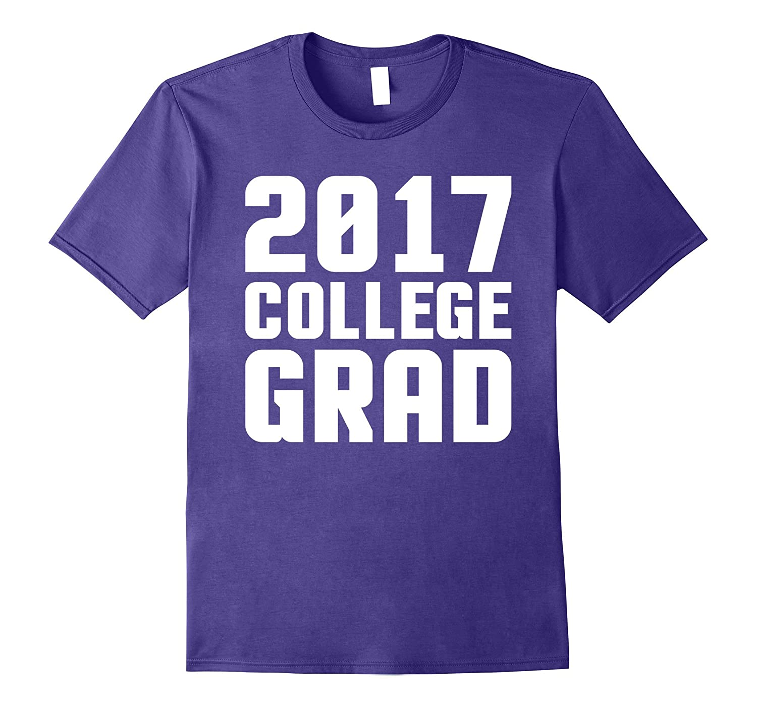 2017 College Grad - University Graduation Graduate T-Shirt-TH