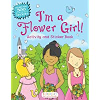 I'm a Flower Girl! Activity and Sticker Book (Bloomsbury Activity Books)