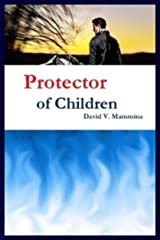 Protector of Children Kindle Edition