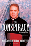 The Conspiracy: An Innocent Priest