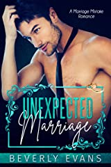 Unexpected Marriage: A Marriage Mistake Romance Kindle Edition
