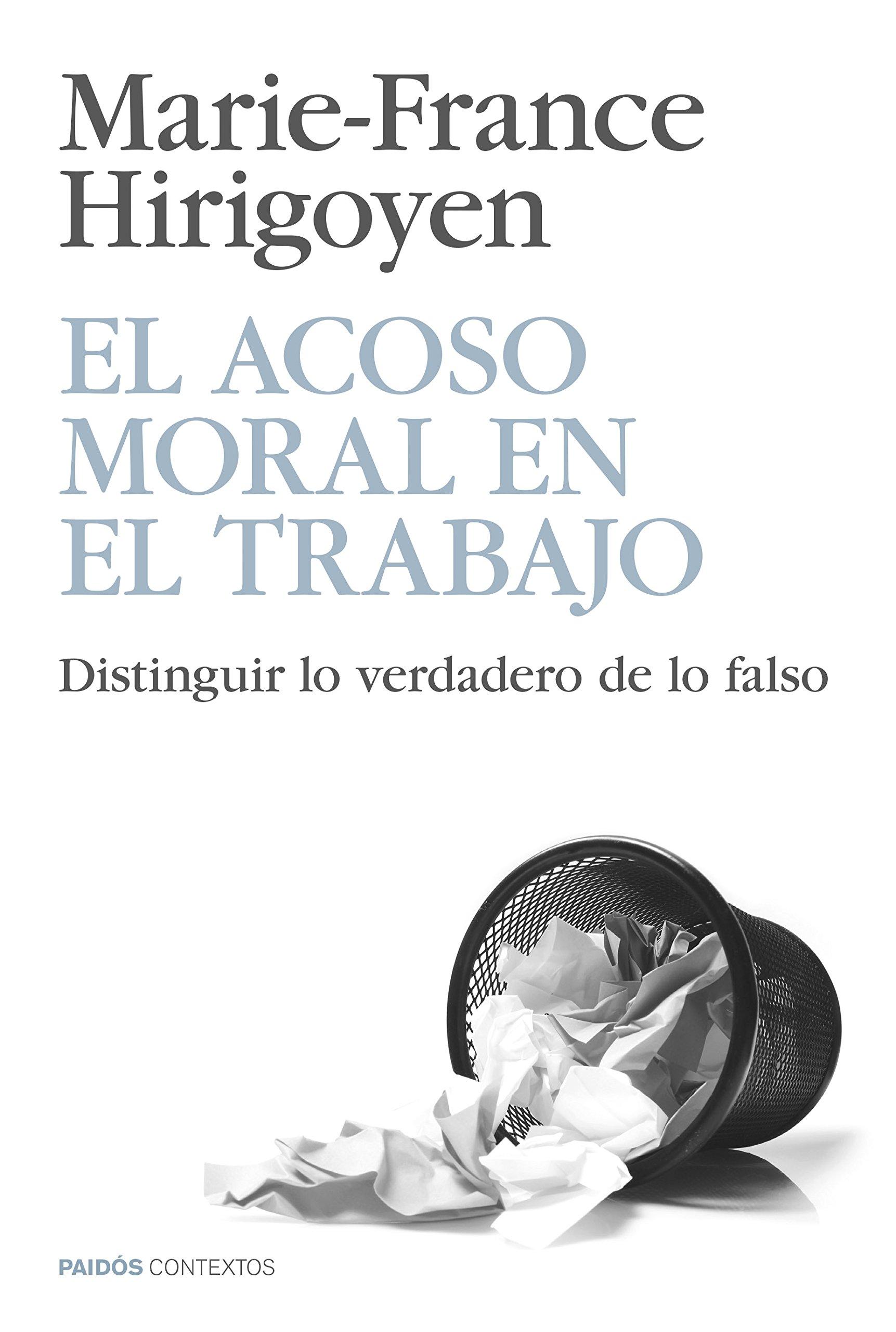 El Acoso Moral En El Trabajo Amazon Ca Marie France Hirigoyen Books