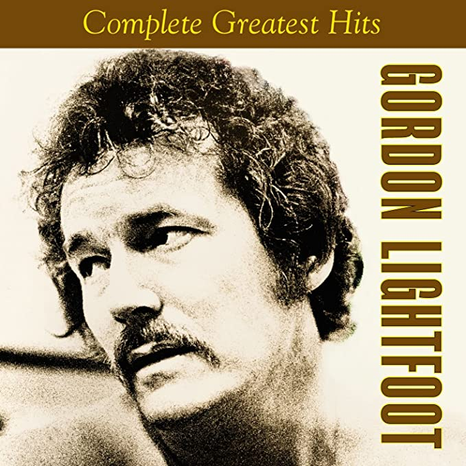 Image result for GORDON LIGHTFOOT GREATEST HITS