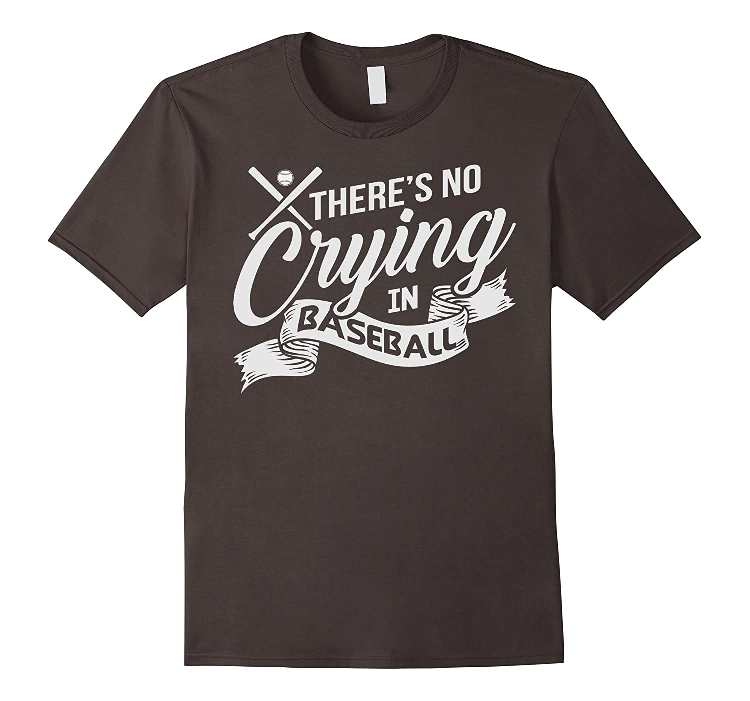 88b75daf4 Theres No Crying In Baseball T Shirt Sporty T Shirt-CD – Canditee