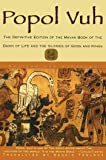 Popol Vuh: The Definitive Edition of The Mayan Book