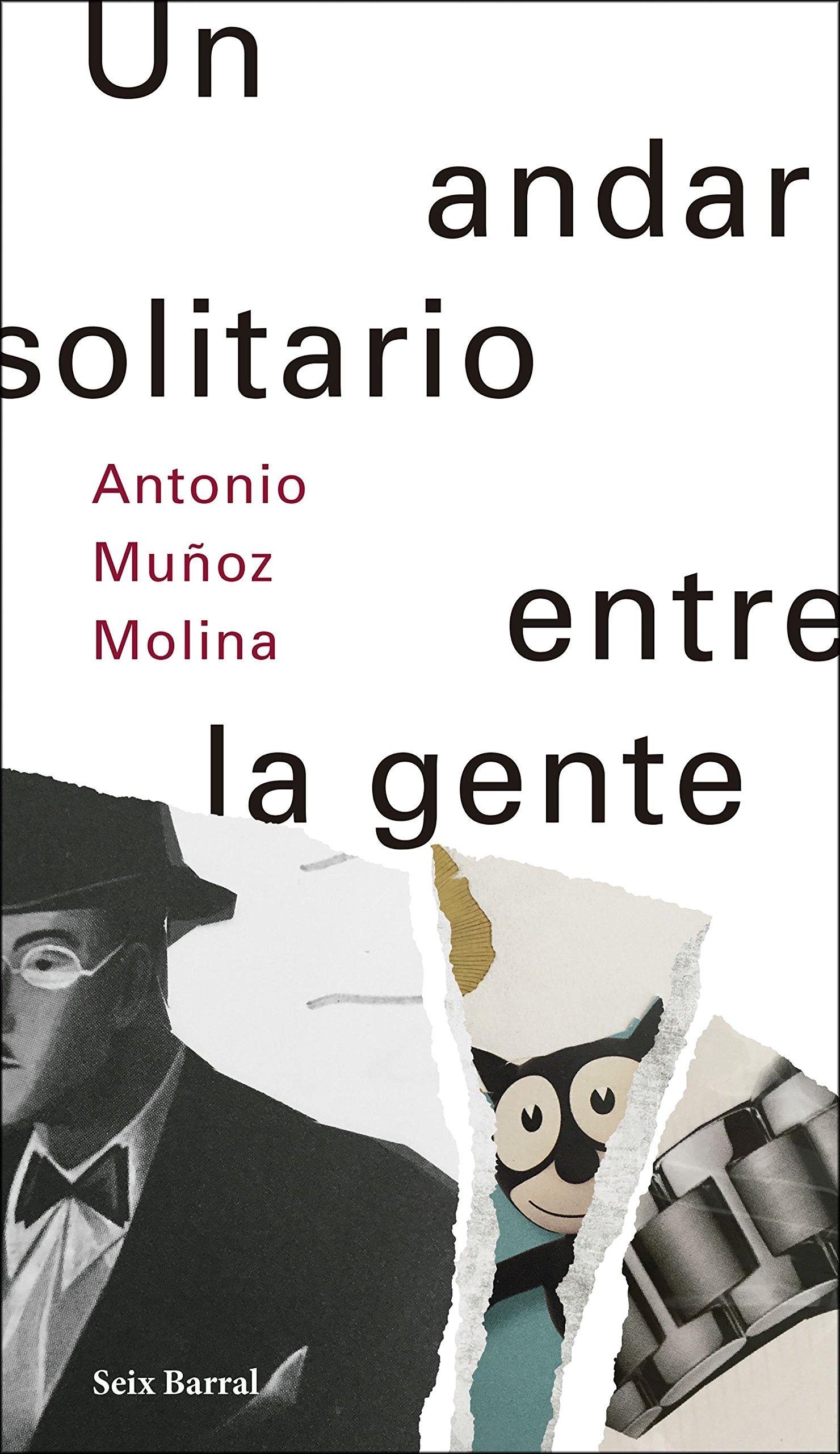 Un andar solitario entre la gente Biblioteca Abierta: Amazon.es: Muñoz Molina, Antonio: Libros