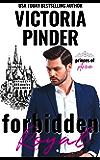 Forbidden Royal: Ex Girlfriend's Sister Matchmaker Romance (Princes of Avce Book 3)