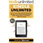 KINDLE UNLIMITED: How To Cancel Kindle Unlimited Subscription, Sign Up For Free Trial, Download And Return Kindle Unlimited Title In One Minute (With Screenshots)