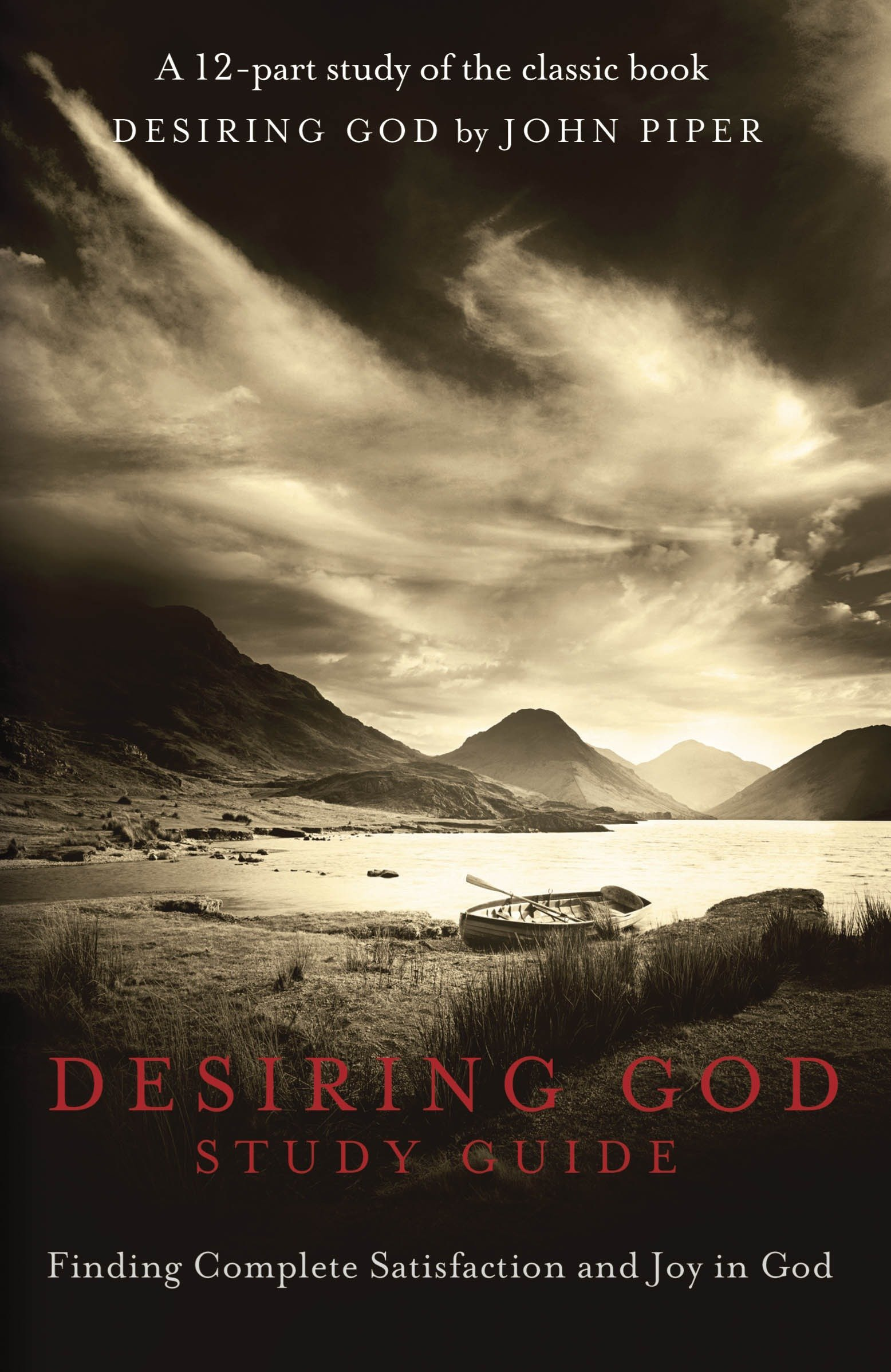 Desiring God Study Guide: Finding Complete