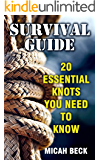 Survival Guide: 20 Essential Knots You Need To Know