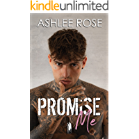 Promise Me: A Brothers Best Friend Romance