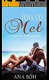 Ilha do Mel: Ela viverá uma paixão selvagem...