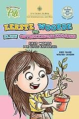 Afrikaans . Eerste woorde vir klein ontdekkingsreisigers: Klein Ontdekkingsreisiger, Groot Wêreld (The Adventures of Pili) (Afrikaans Edition) Kindle Edition