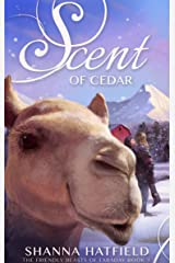 Scent of Cedar (The Friendly Beasts of Faraday Book 1) Kindle Edition