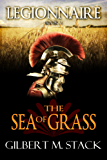 The Sea of Grass (Legionnaire Book 2)