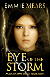 Eye of the Storm (Ayala Storme Book 4)