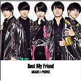Best My Friend(初回限定盤A)(DVD付)