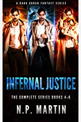 Infernal Justice: The Complete Series Books 4-6 (Ethan Drake Series) Kindle Edition