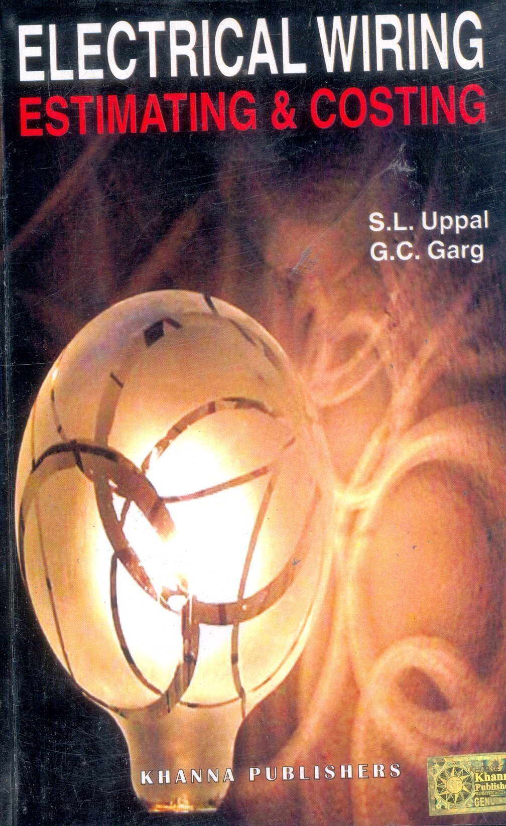 Electrical Wiring Estimating Costing S L Uppal 9788174092403 Book Pdf Books