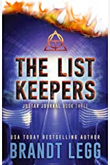 The List Keepers: A Booker Thriller (The Justar Journal Book 3) Kindle Edition