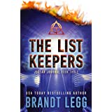 The List Keepers: A Booker Thriller (The Justar Journal Book 3)