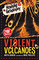 Horrible Geography: Violent Volcanoes