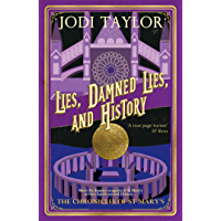 Lies, Damned Lies, and History (Chronicles of St. Mary's Book 7)