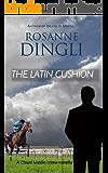 The Latin Cushion