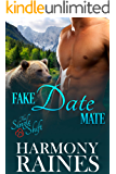 Fake Date Mate: Bear Shifter Romance (The Single Shift Book 1)