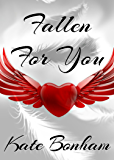 Fallen For You: A Fallen from Grace Short Story (Fallen from Grace 3.5)
