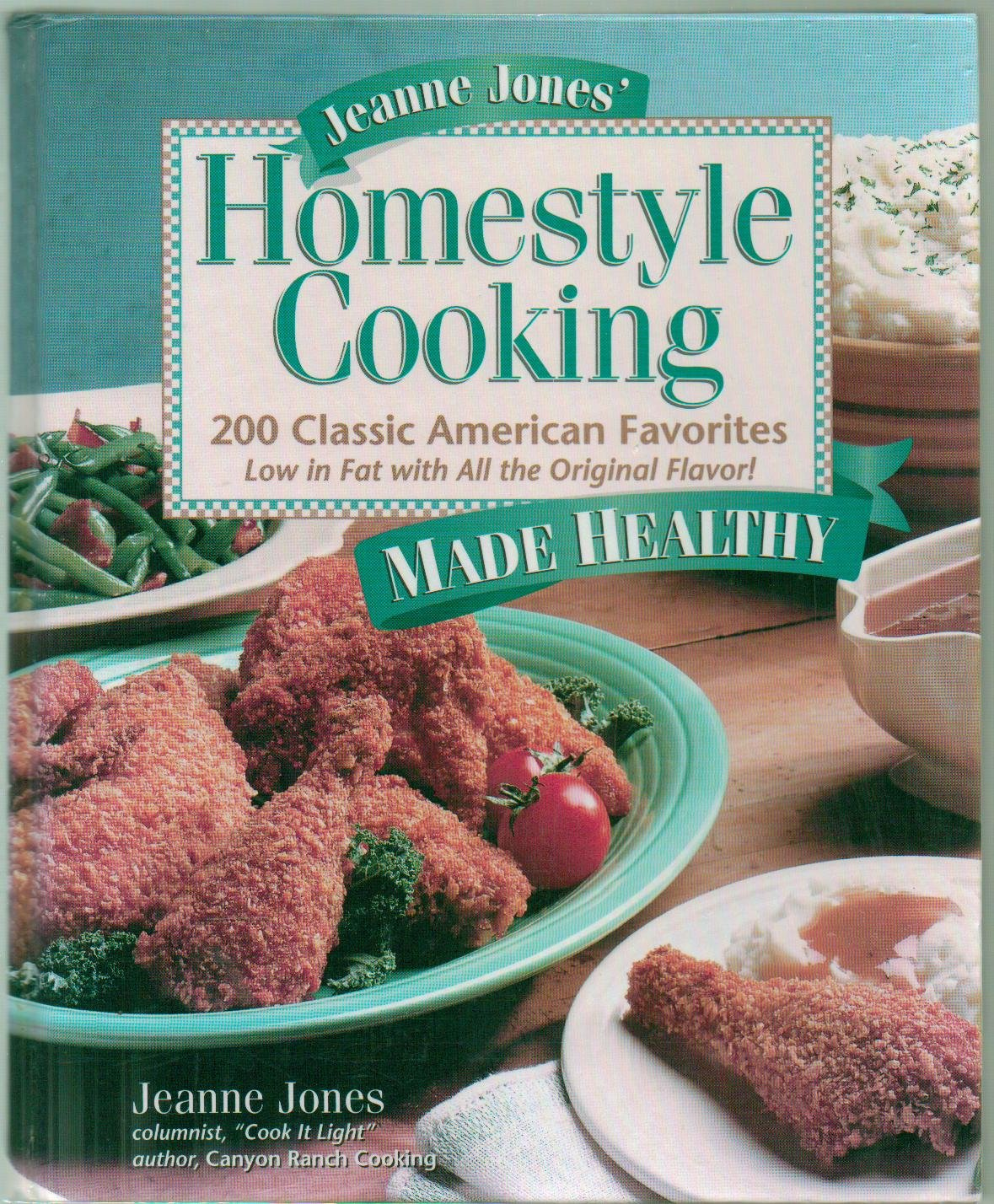Download Homestyle Cooking: Jeanne Jones' Homestyle Cooking: 200 Classic American Favorites: Low in Fat with All the Original Flavor! Made Healthy - Hardcover - First Edition, 6th Printing 1999 pdf epub
