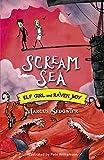 Scream Sea (Elf Girl and Raven Boy, book 3)