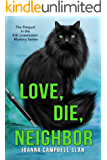 Love, Die, Neighbor: The Prequel to the Kiki Lowenstein Mystery Series (Can be read as a stand-alone.) (Kiki Lowenstein…