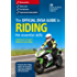 The Official DVSA Guide to Riding - the essential skills (3rd edition)