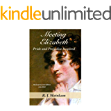 Meeting Elizabeth: Pride and Prejudice Inspired (A Young Jane Austen Novel Book 1)
