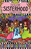 Color Sisterhood Coloring Book (Perfectly Portable Pages) (On-the-Go Coloring Book)