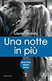 Una notte in più (Seductive Nights Series Vol. 3)