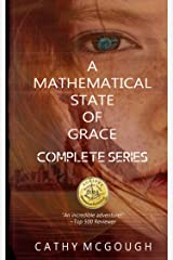 A Mathematical State of Grace Complete Series: (Books 1-2) Kindle Edition