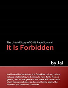 It Is Forbidden: The Untold Story of Child Rape Survival