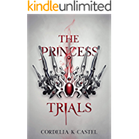 The Princess Trials: A young adult dystopian romance book cover